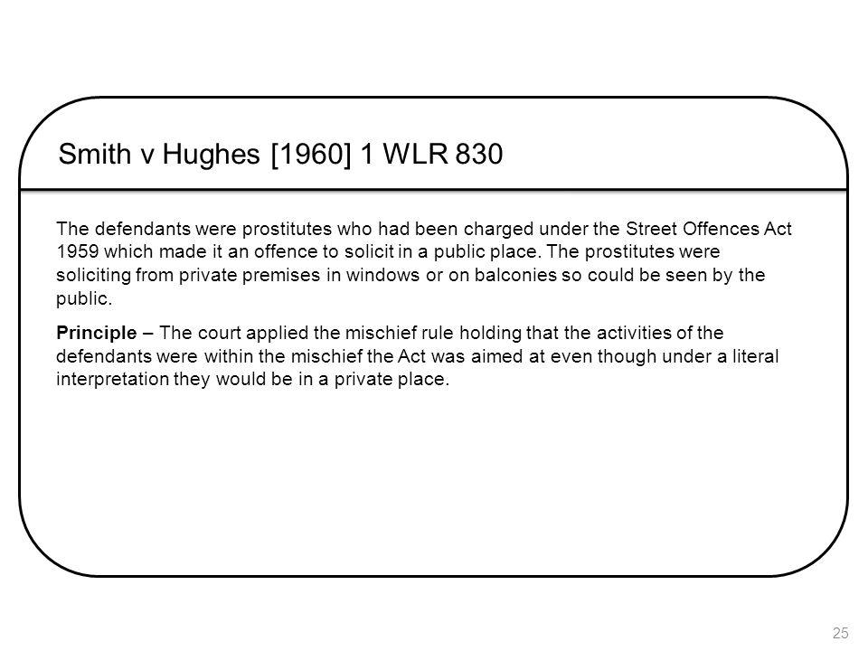 Smith v Hughes [1960] 1 WLR 830